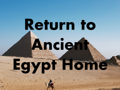 Ancient Egyptian Home Page
