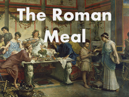 The Roman Meal