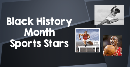 Famous People to Celebrate during Black History Month for Kids - Sports Heroes