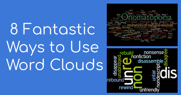Check out these ways to use Word Clouds.