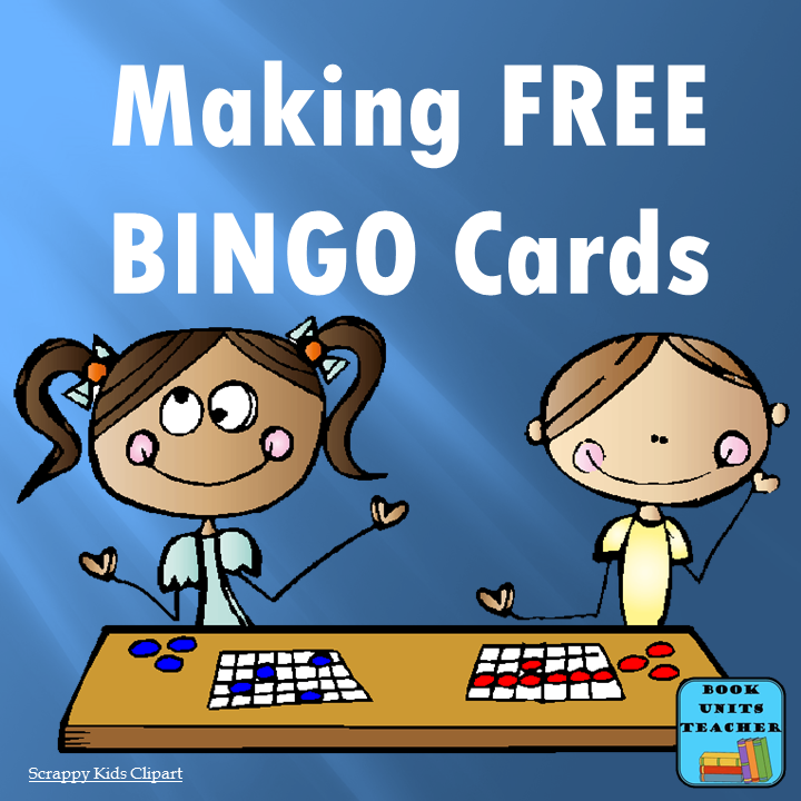 Free Bingo Which Card Generator Is Right For You Book Units Teacher