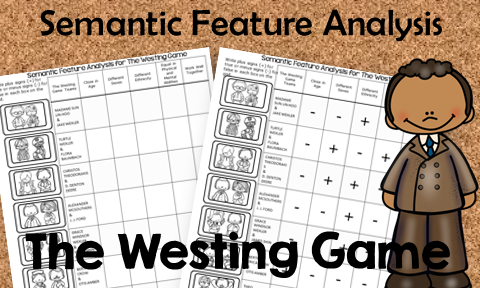 Teach semantic feature analysis with these free printables including ones for the novel The Westing Game..