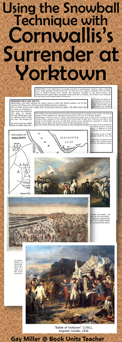 Give the Snowball Technique a try with these free materials about Cornwallis's surrender at Yorktown.