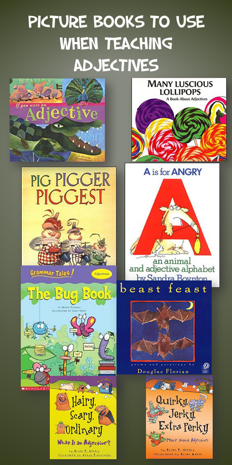 Picture Books to use when Teaching Adjectives
