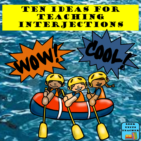 Ten Ideas for Teaching Interjections