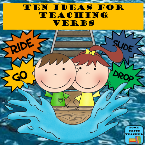 Ten Ideas for Teaching Verbs