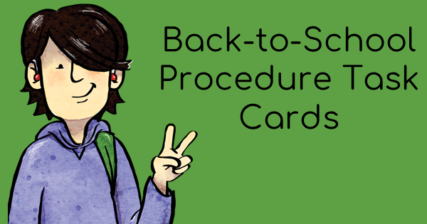 Back-to-School Procedure Task Cards