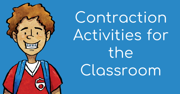 Contraction Activities for the Classroom