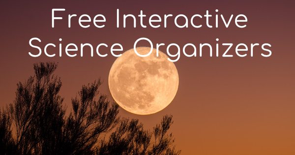 Free Interactive Science Organizers