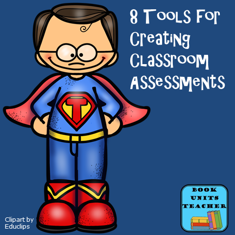 Tools for Creating Classroom Assessment