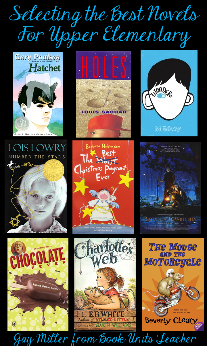 Selecting the Best Novels for Upper Elementary Students
