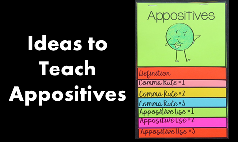 Ideas to Teach Appositives
