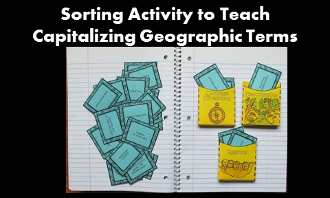 The blog post offers helpful tips for teaching when to capitalize geographic terms including an anchor chart and free sorting activity.