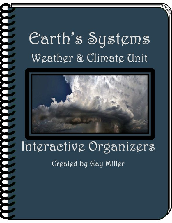 Earth's Systems ~ Weather & Climate Unit