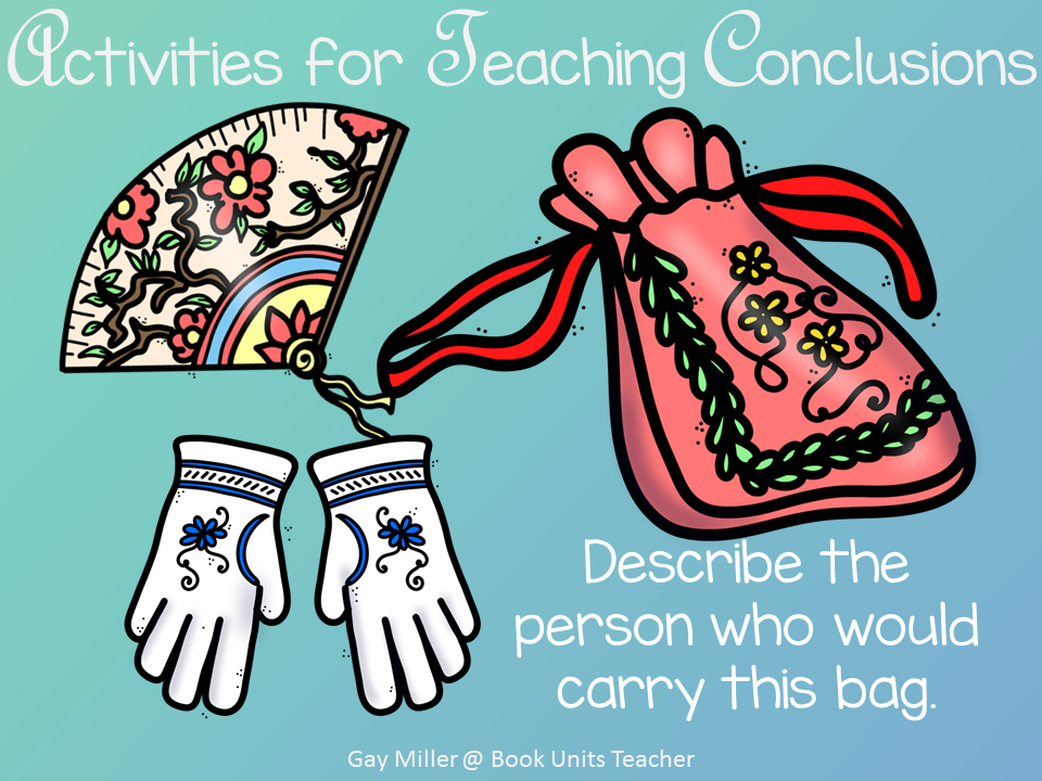 Ideas for Teaching Students to Draw Conclusions