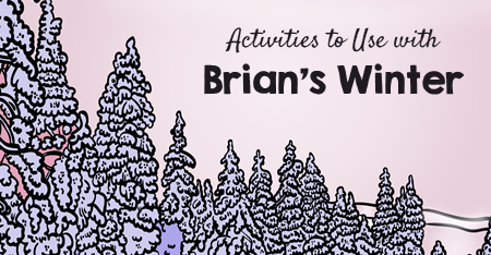 Activities to Use with Brian's Winter