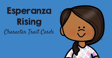 Esperanza Rising Character Trait Cards