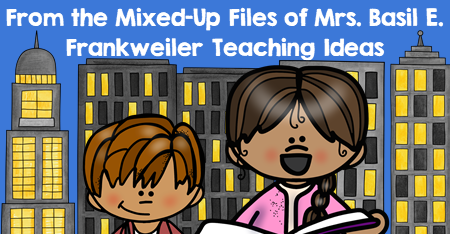 From the Mixed-Up Files of Mrs. Basil E. Frankweiler by E. L. Konigsburg Teaching Ideas