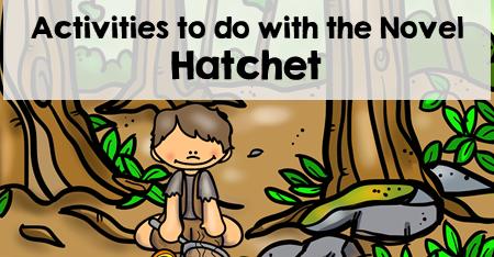 Hatchet by Gary Paulsen Teaching Ideas