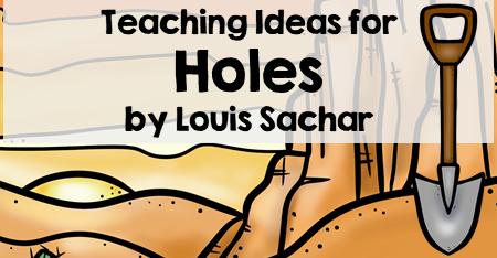 Teaching Ideas for Holes by Louis Sachar