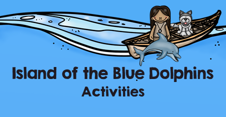 Island of the Blue Dolphins Activities