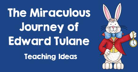 The Journey of Edward Tulane Teaching Ideas