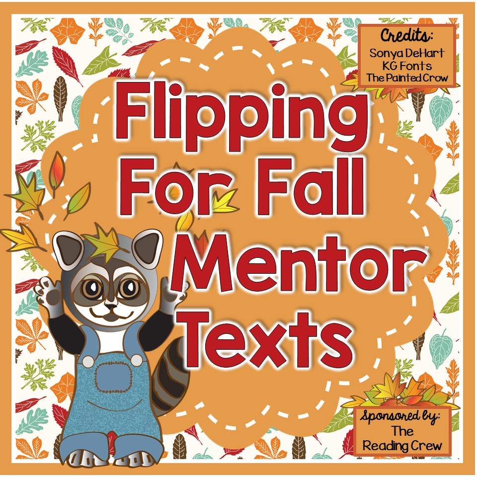 Flipping for Fall Mentor Texts