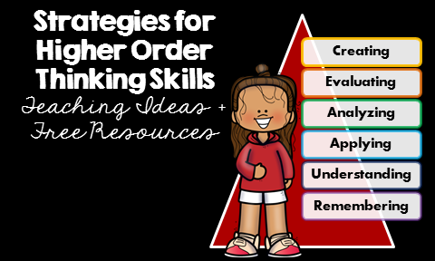 Strategies for Higher Order Thinking Skills