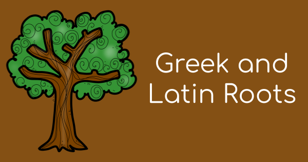 Free Activities for Greek and Latin Roots