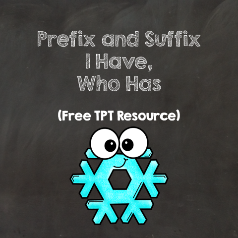 Free Prefix and Suffix I Have, Who Has