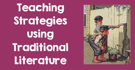 Teaching Strategies using Traditional Literature
