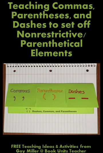 Free Foldable Organizer to Teach Using Commas, Parentheses, and Dashes to set off Nonrestrictive/Parenthetical Elements from Gay Miller @ Book Units Teacher
