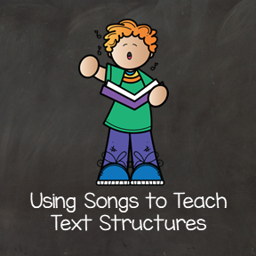 Using Songs to Teach Text Structure