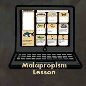 Malapropism Lesson