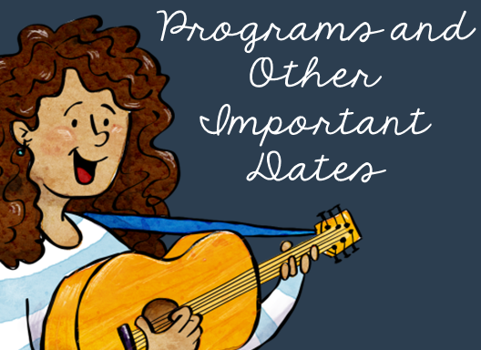 Programs and Other Important Dates