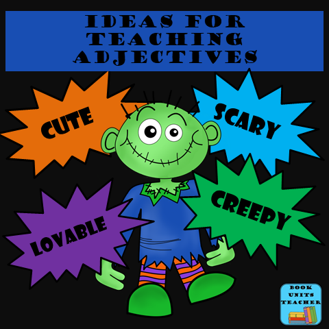 Adjective Teaching Ideas
