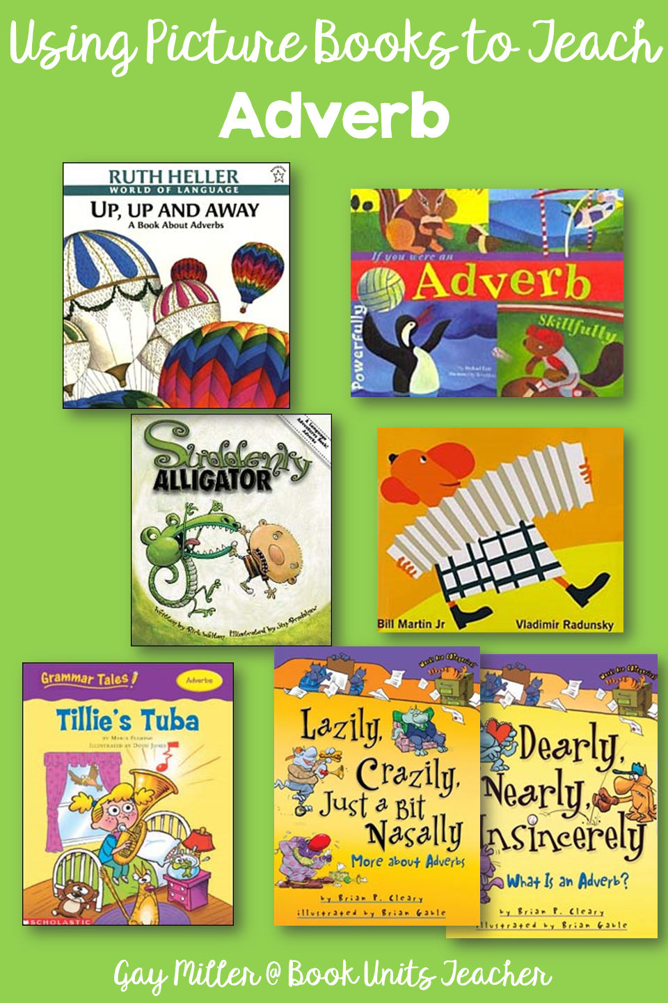 Adverbs - Picture Books that Help Teach Parts of Speech