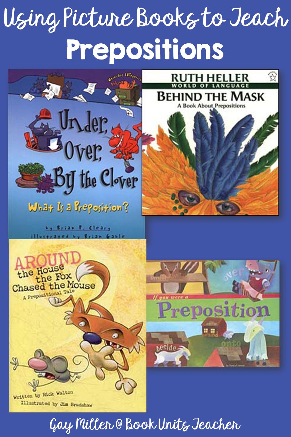 Prepositions - Picture Books that Help Teach Parts of Speech