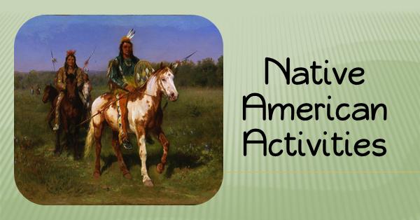 Native American Activities