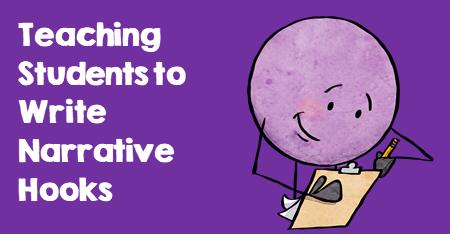 Teaching Students to Write Narrative Hooks