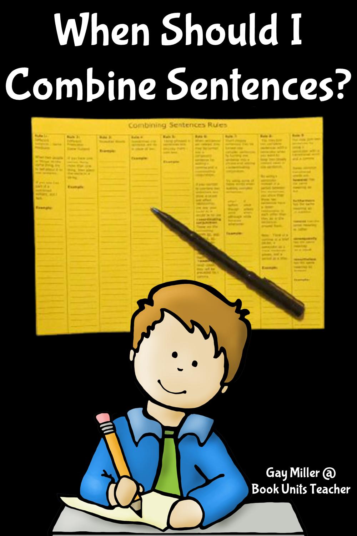 When Should I Combine Sentences?
