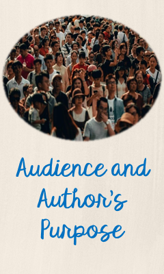 Audience and Author's Purpose