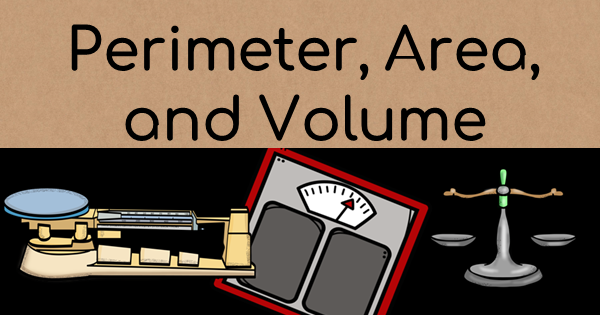 Math Resources ~ Geometry [Perimeter, Area, and Volume]