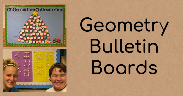 Two Geometry Bulletin Boards