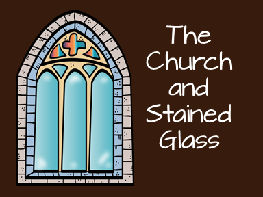 The Church and Stained Glass