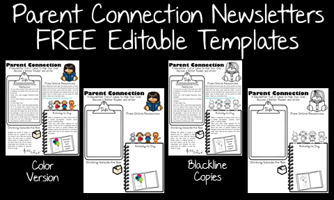 The Parent Connection Newsletter is now available in an editable version. Use the original text or edit it to personalize for your parents and students.