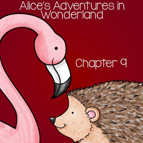 Free Book Unit for Alice's Adventure in Wonderland - Chapter 9