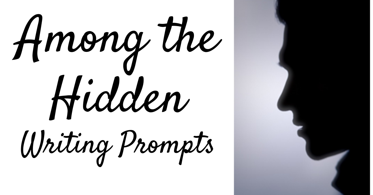 Among the Hidden Writing Prompts