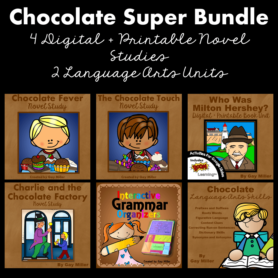 Chocolate Super Bundle includes novel studies for The Chocolate Touch, Chocolate Fever, and Charlie and the Chocolate Factory. It also includes a book student for Who Was Milton Hershey?