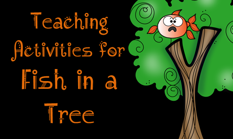 Teaching Activities for Fish in a Tree